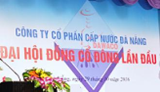 Khai mạc đại hội đồng cổ đông lần đầu thành lập Công ty Cổ phần Cấp nước Đà Nẵng