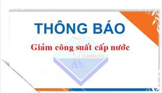 Ngày 20/12/2020 Dawaco giảm công suất cấp nước trên địa bàn thành phố Đà Nẵng.