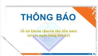Thông báo về việc số tài khoản chuyên thu tiền nước tại các ngân hàng liên kết của  Công ty Cổ phần Cấp Nước Đà Nẵng.