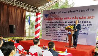Chủ tịch TP Đà Nẵng tham dự lễ ra quân khởi công tuyến ống cấp nước trọng điểm.